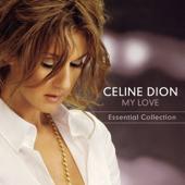My Love Essential Collection Céline Dion - Céline Dion