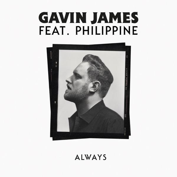 Gavin James feat. Philippine  -  Always diffusé sur Digital 2 Radio