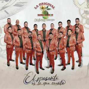 La Original Banda El Limón de Salvador Lizárraga - El Presente Es Lo Que Cuenta