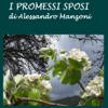 Promessi Sposi, I - Alessandro Manzoni