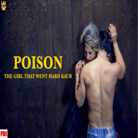 POISON-Hard Kaur