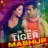 Ek Tha Tiger Mashup From Ek Tha Tiger