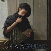 Juni Ata - Good Enough Ain't Bad
