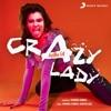 Crazy Lady Single