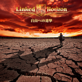 Guren No Yumiya Linked Horizon - Linked Horizon