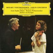 Mozart: Violin Concertos Nos. 3 & 5 - Anne-Sophie Mutter, Berlin Philharmonic & Herbert von Karajan - Anne-Sophie Mutter, Berlin Philharmonic & Herbert von Karajan