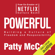 Patty McCord - Powerful: Building a Culture of Freedom and Responsibility (Unabridged)