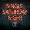 Single Saturday Night - Cole Swindell lyrics