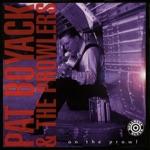 Pat Boyack & The Prowlers - Sugar