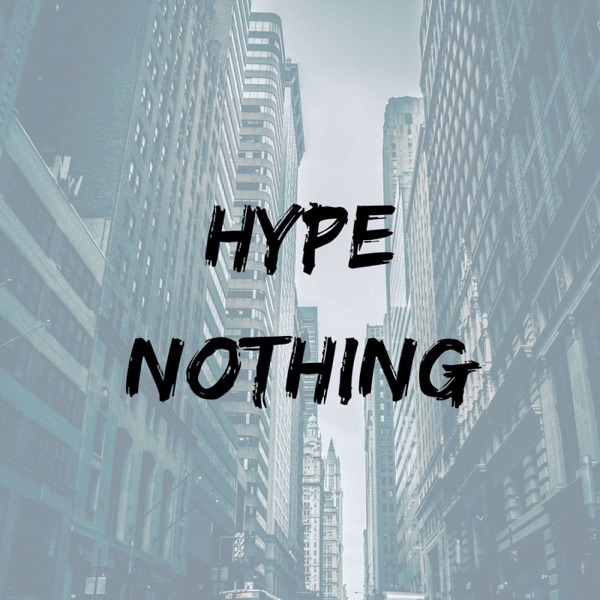 Hype Nothing