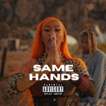 songs like SAME HANDS (feat. Lil Durk)