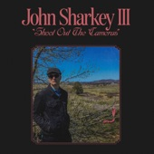 John Sharkey III - You Don't Have To Leave Me Flowers