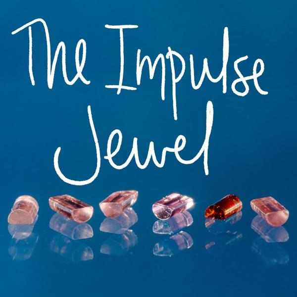 The Impulse Jewel