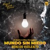 Icon Mundo Sin Miedo (Sonido Violento) [feat. Elias Torreglosa & Metric] [Sencillo] - Single