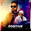 Positive feat Harj Nagra Single