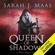 Sarah J. Maas - Queen of Shadows (Unabridged)