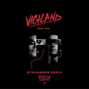 Strangers (feat. A7S) [Steff Da Campo Remix] - Single Mp3 Download