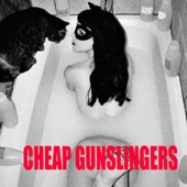 Cheap Gunslingers - Please Kill Me