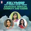 Kollywood Multi Singer s Special Corner Anuradha Sriraam Chinmayi and Harini