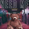 Need Me Single