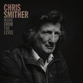 Chris Smither - Lonely Time