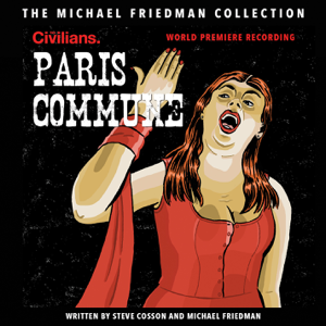 Michael Friedman - Paris Commune (The Michael Friedman Collection) [World Premiere Recording]