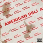 songs like American Deli (feat. Coi Leray)