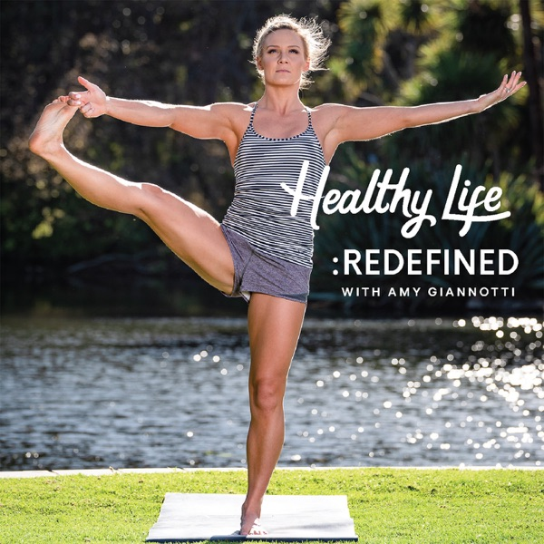 The Healthy Life Redefined Podcast