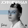 China Top 10 国际流行 Songs - Feelings - John Newman