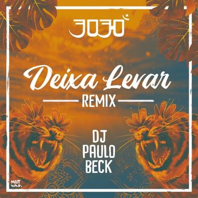 Deixa Levar (Remix) - Single - 3030