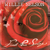 First Rose of Spring - Willie Nelson