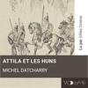 Michel Datcharry - Attila et les Huns portada