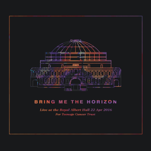 Bring Me The Horizon - Live at the Royal Albert Hall