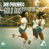 DJ Fresh & SHY FX - Gold Dust (Shy Fx Re - Edit) bild