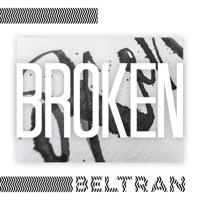 Broken - Beltran