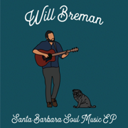 Santa Barbara Soul Music - Will Breman - Will Breman