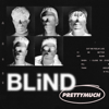 PRETTYMUCH - Blind  artwork