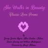 George Gordon Byron, Alice Dunbar-Nelson, Laura Searing & William Shakespeare - She Walks in Beauty: Classic Love Poems (Unabridged)  artwork