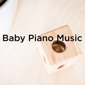 "Sleep Baby Sleep & Baby Lullaby - !!"" Baby Piano Music ""!!"