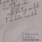 Primera Carta - Cali y El Dandee & Beret