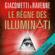 Eric Giacometti & Jacques Ravenne - Le règne des Illuminati: Antoine Marcas 9