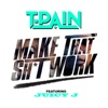 Icon Make That Sh*t Work (feat. Juicy J) - Single