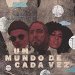 Rashid, Drik Barbosa & Wesley Camilo - Um Mundo de Cada Vez