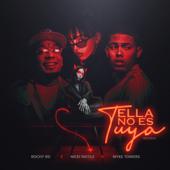 Ella No Es Tuya (Remix) - Rochy RD, Myke Towers & NICKI NICOLE