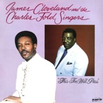 Rev. James Cleveland - This Too, Will Pass (feat. The Charles Fold Singers)