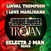 Linval Thompson - I Love Marijuana (Selecta J-Man Remix - Edit)