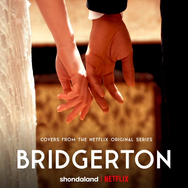 Vitamin String Quartet, Kris Bowers & Duomo - Bridgerton (Covers from the Netflix Original Series) - EP