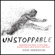 Dave Anderson - Unstoppable: Transforming Your Mindset to Create Change, Accelerate Results, and Be the Best at What You Do