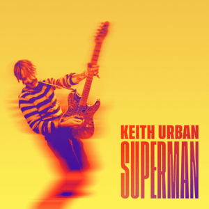 Keith Urban - Superman