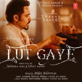 Lut Gaye (feat. Emraan Hashmi) artwork